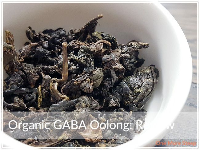 Review of Grand Tea's Organic GABA Oolong on One More Steep
