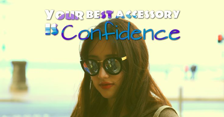Confidence is your best accessory. Don't leave home without it. ❤  #confidence #selfesteem
