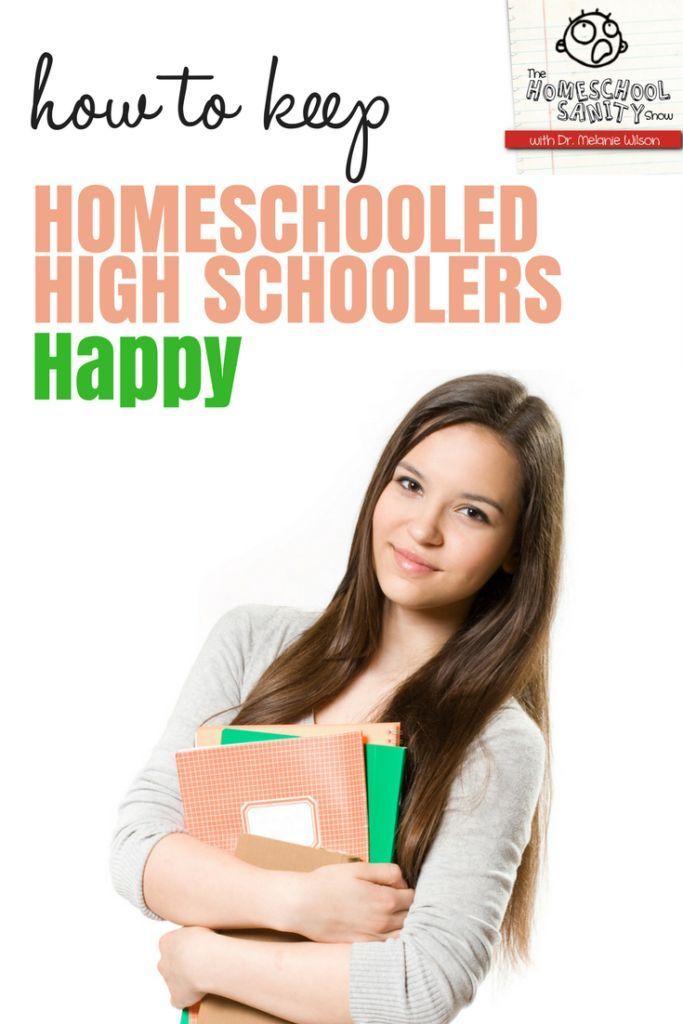 How to Keep Homeschooled High Schoolers Happy
