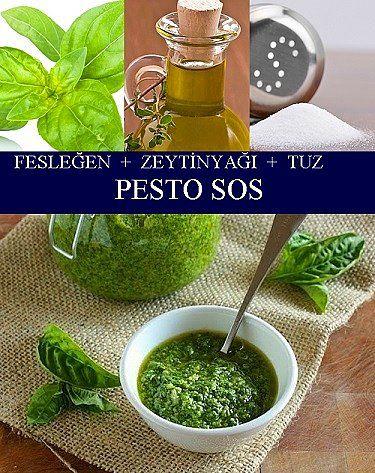 Fesleğen, Zeytinyağı, Tuz = Pesto Sos