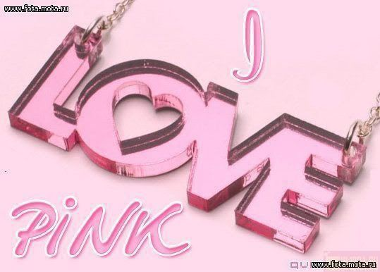 I LOVE PINK Photo:  This Photo was uploaded by jade95_2010. Find other I LOVE PINK pictures and photos or upload your own with Photobucket free image and...