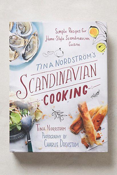 Tina Nordström's Scandinavian Cooking #anthrofave
