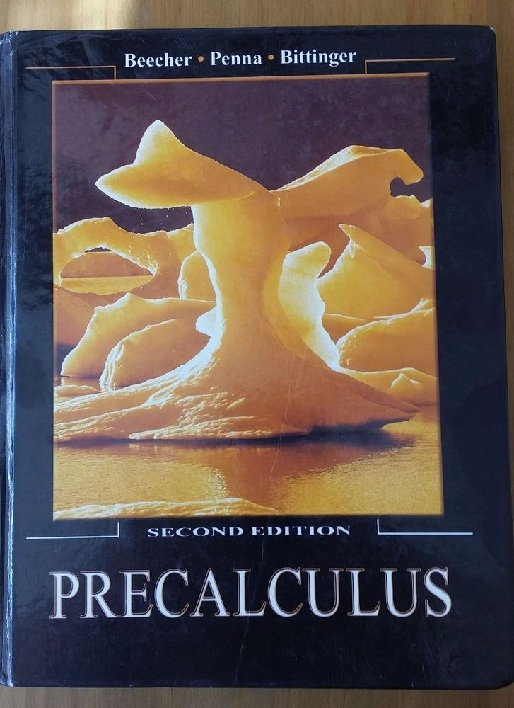 Precalculus Second Edition, Hardcover, Dust Cover, Beecher-Penna-Bittinger 2005 #Textbook