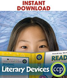 Following a basic understanding of reading, Literary Devices explores the language of storytelling with a detailed look at characterization, setting, plot, theme, point of view, foreshadowing and flashback, symbolism, and irony. Definitions of important terms and many opportunities to practice the skills being taught make our resource user-friendly and easy to understand.