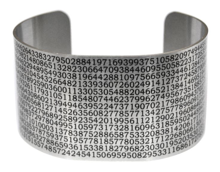 Value of Pi Aluminum Cuff This cuff sports the correct value of pi to more digits than you're ever likely to need, unless you're calculating missile trajectories. Technicam notitia (the technical bits