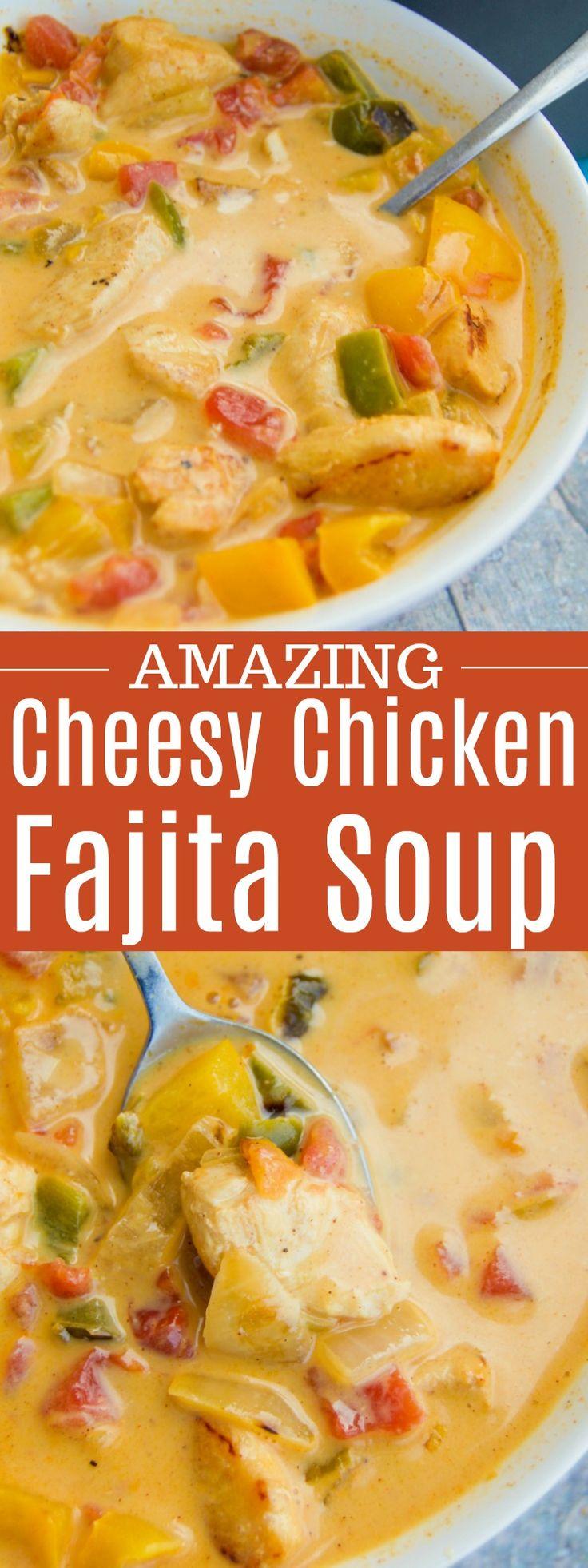 Cheesy Chicken Fajita Soup #soup #chicken #cheesy