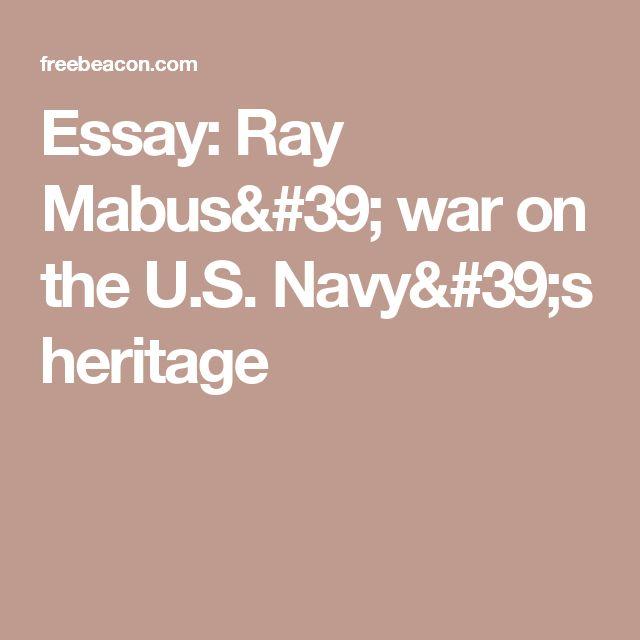 Essay: Ray Mabus' war on the U.S. Navy's heritage