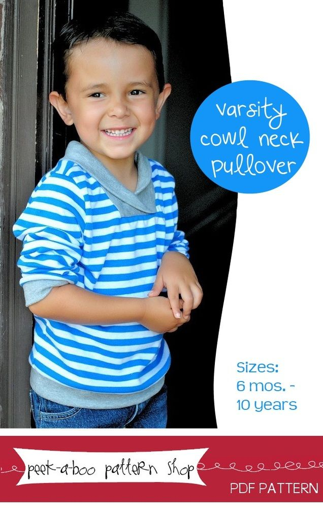 Varsity Cowl Neck shirt pattern for boys or girls by Peek-a-boo Pattern Shop At @GoToPatterns