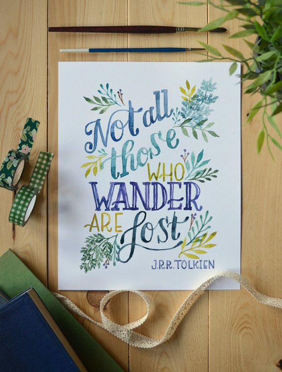Tolkien Quote/ Watercolor Quote Art/ Book Art/ Lord of the