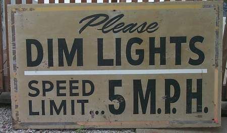 Starlite Drive-In Theatre Sign: Please Dim Lights Speed Limit 5 m.p.h.