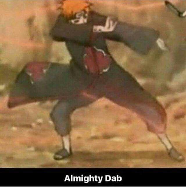 Dab everywere! Pain Dab || Naruto || Otaku meme<<< omg xD this world shall know true dab