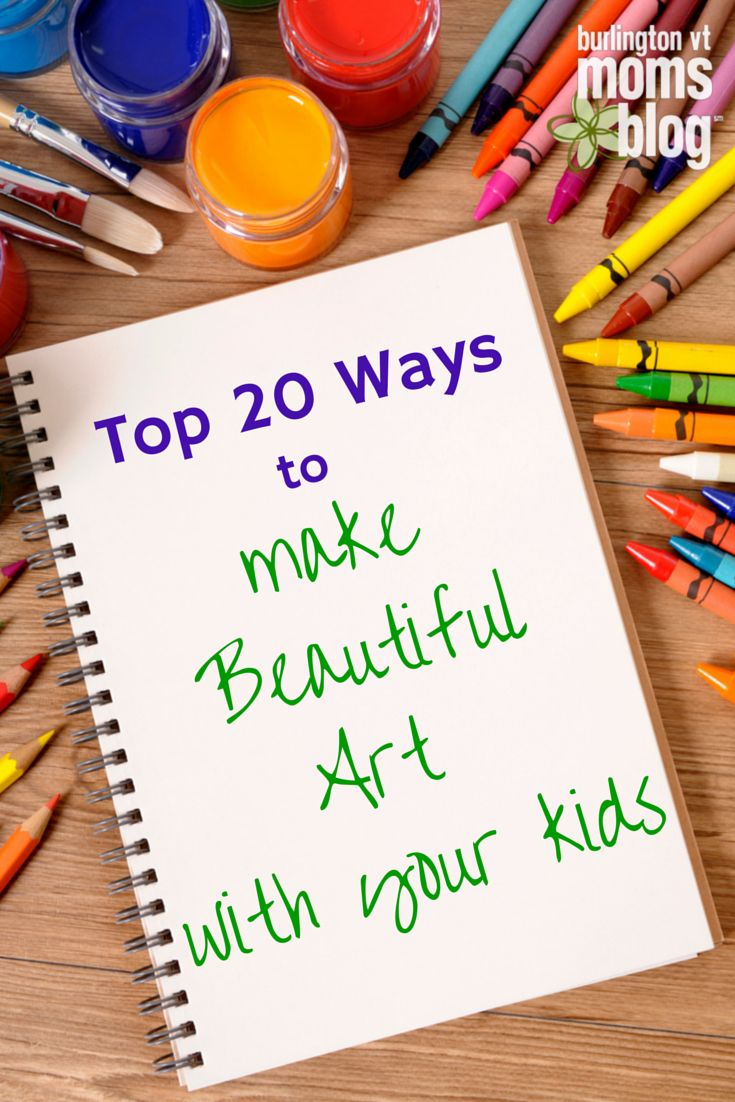 Top 20 Ways to Collaborate With Your Child to Make Beautiful Art | Burlington VT Moms Blog