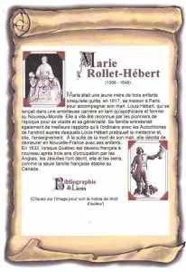 The English text follows the French one. Une des premières femmes etFrançaises à venir s'établir en Nouvelle-France en territoire d'Amérique était Marie Rollet épouse de Louis Hébert. …