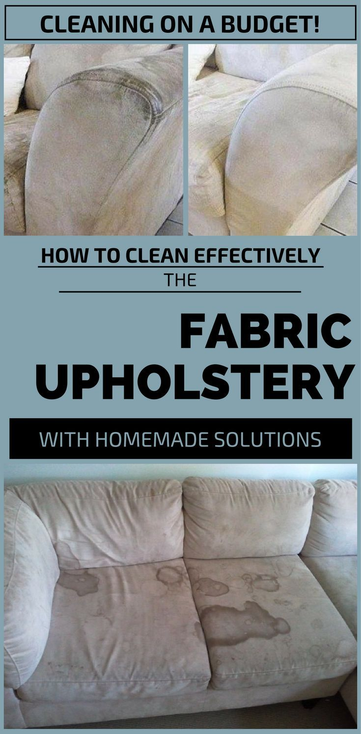 How To Clean Effectively The Fabric Upholstery With Homemade