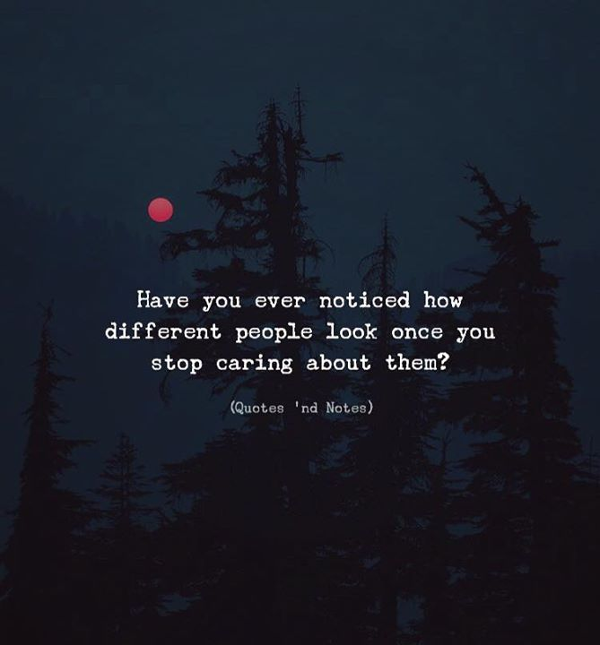 Have you ever noticed how different people look once you stop caring about them?  via (http://ift.tt/2qWteGD)