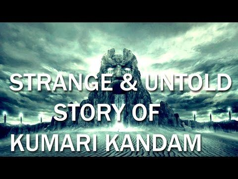 15 Things you should know about the lost continent of Kumari Kandam - YouTube
