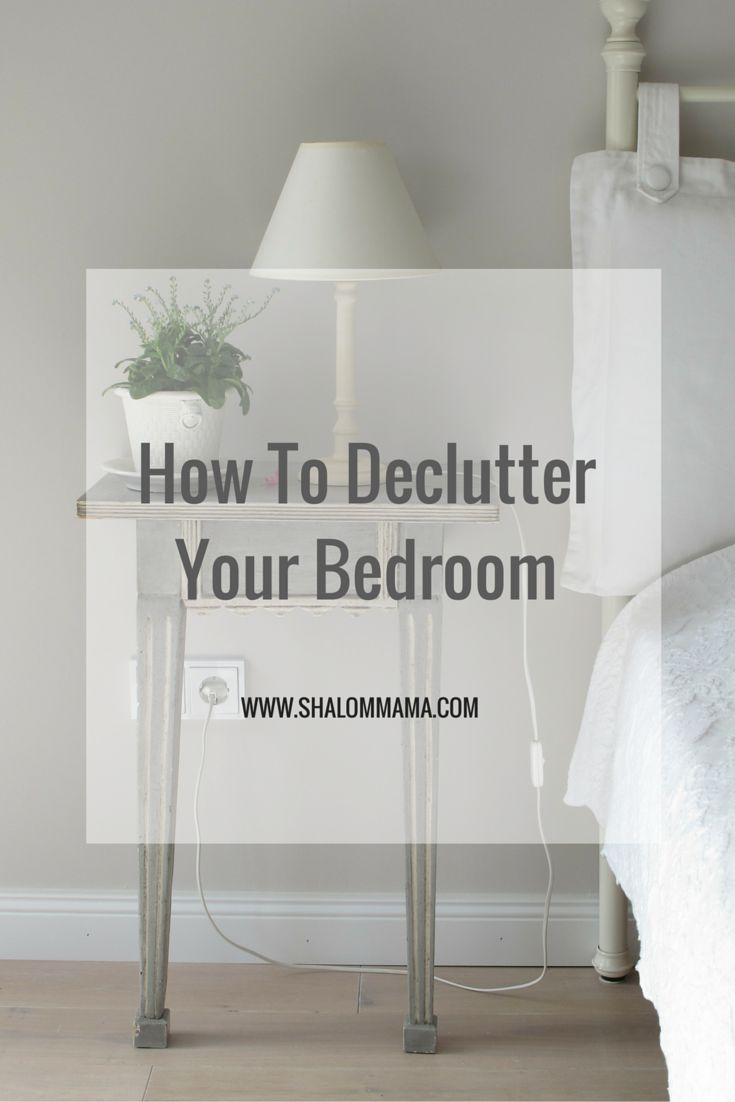 How To Declutter Your Bedroom 28 Images Easy Ways To Declutter Your Room Learn Speak