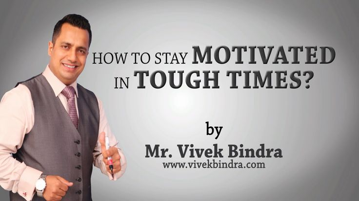 How to Stay Motivated in Tough Times by Vivek Bindra Best Motivational S...