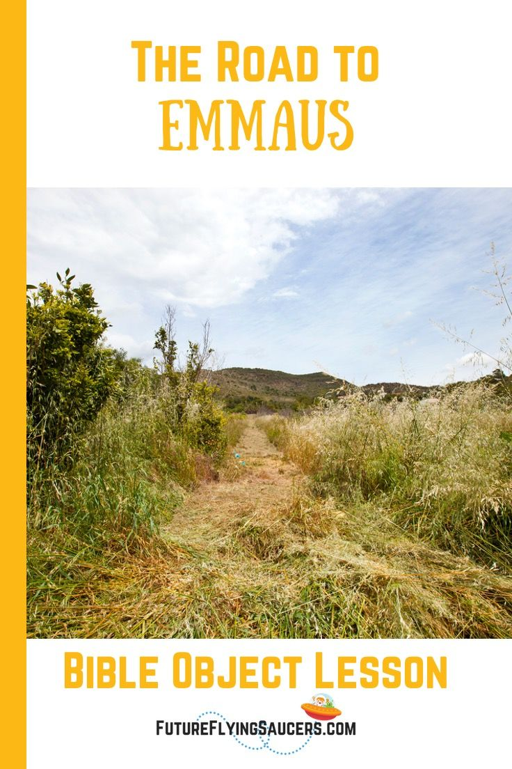 The Road to Emmaus Bible Object Lesson | With GOD    ALL THINGS ARE