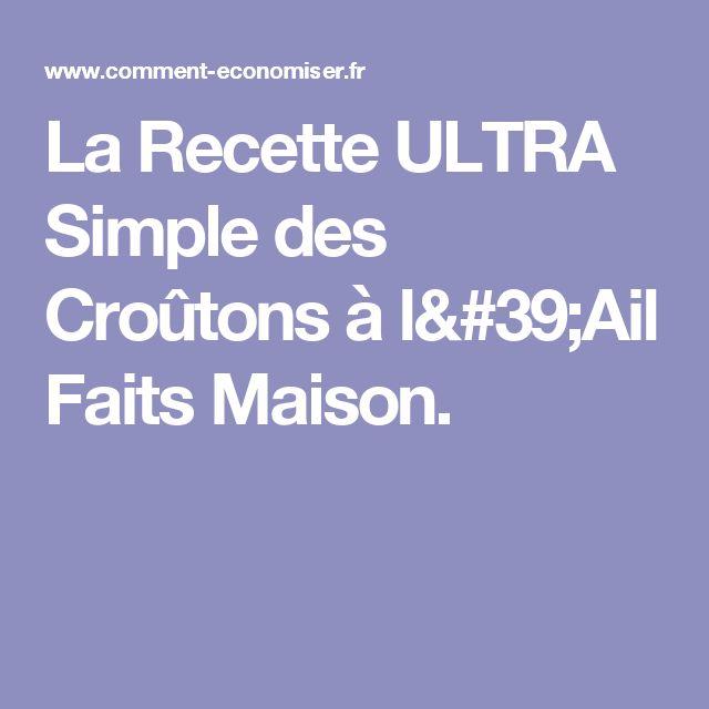 La Recette ULTRA Simple des Croûtons à l'Ail Faits Maison.