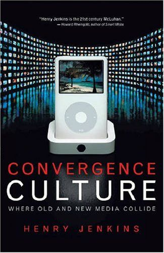 Convergence Culture: Where Old and New Media Collide by Henry Jenkins, http://www.amazon.com/dp/0814742955/ref=cm_sw_r_pi_dp_-9mbrb0S4DPK4