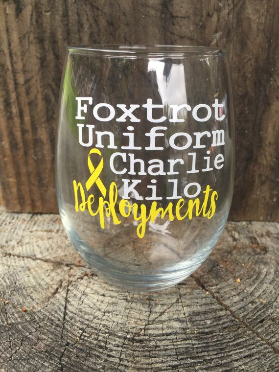 Fu*k Deployments Wine Glass, Deployments, Military, Phonetic Alphabet Decal, Military Deployment, Spouse Survival Glass