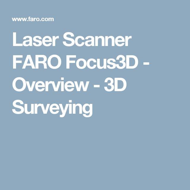 Laser Scanner FARO Focus3D - Overview - 3D Surveying