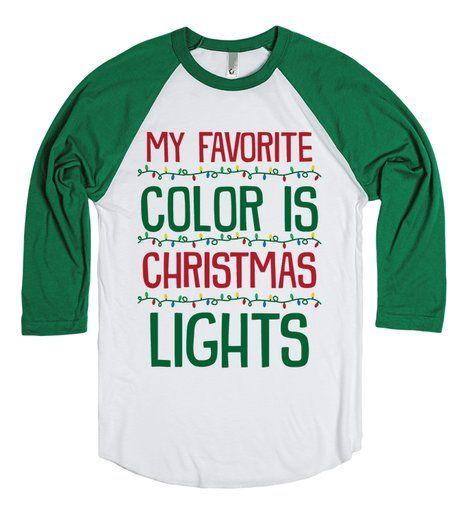 My Favorite Color Is Christmas Lights | Christmas Shirt |