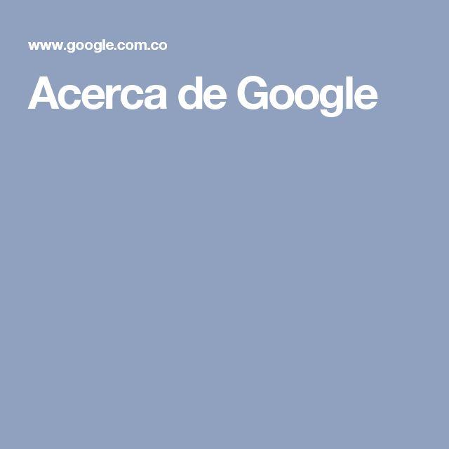 Acerca de Google