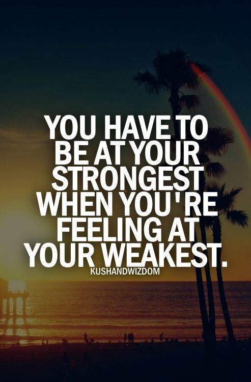 Quotes To Be Strong In Life Custom Best 25 Strong Quotes Ideas On Pinterest  Strong Stay Strong