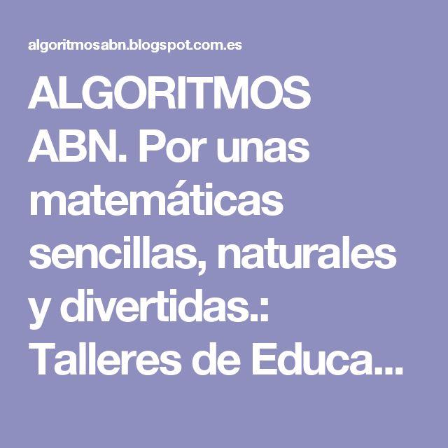ALGORITMOS ABN. Por unas matemáticas sencillas, naturales y divertidas.: Talleres de Educación Infantil en el  II Congreso Nacional sobre Cálculo ABN