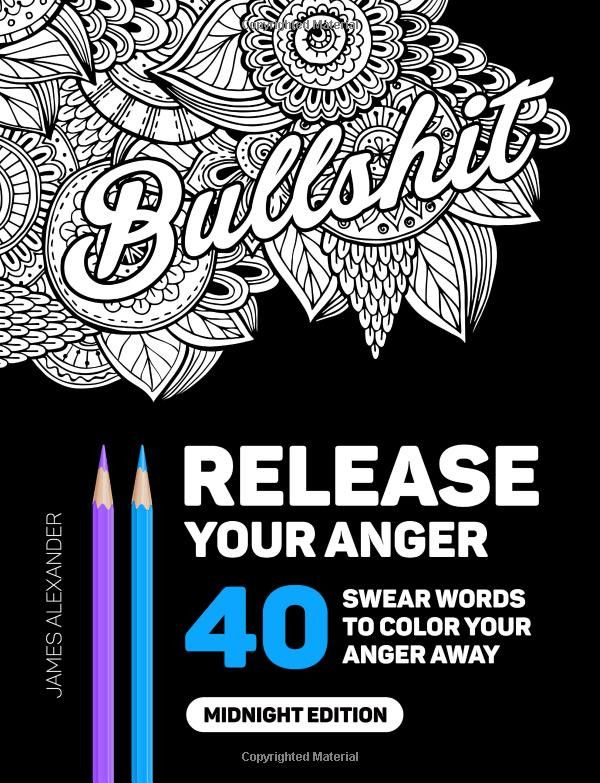 Join the foulmouthed masses and unwind with Release Your Anger. Color designs featuring both classic swear words like…