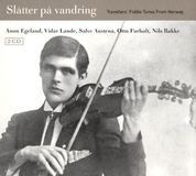 Slatter Pa Vandring: Travellers' Fiddle Tunes From Norway [CD]