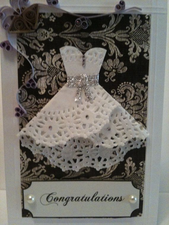 Doily Dress Wedding Card - WITH A LITTLE BLING - this could be super cute! not as an invitation, but as something else!