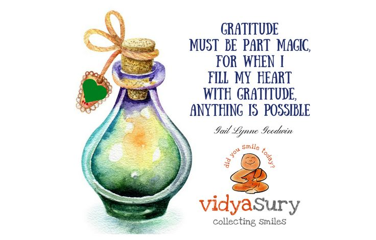 #gratitude must be part magic, for when I fill my heart with gratitude, anything is possible