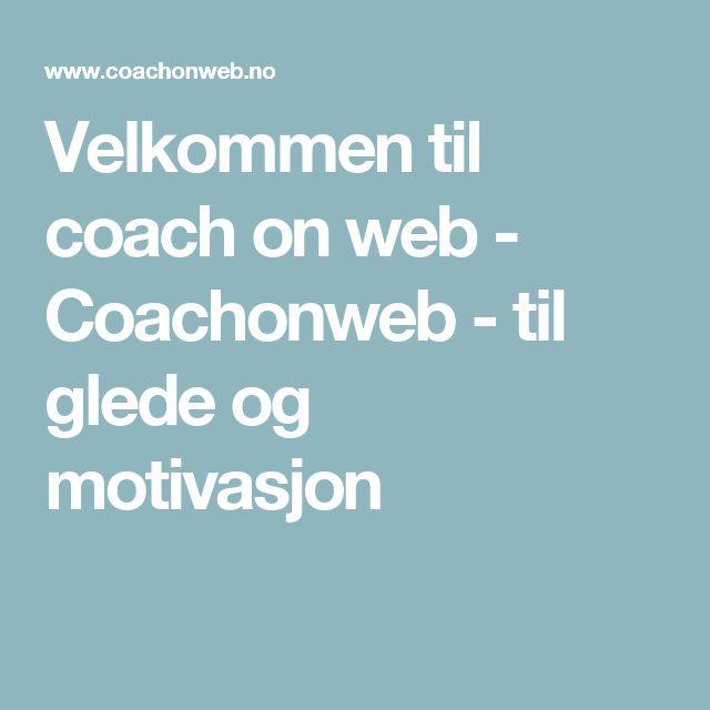 Velkommen til coach on web - Coachonweb - til glede og motivasjon