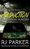 ABDUCTION: The Minivan Murders: Killer Couple Michelle Michaud and James Daveggio by RJ Parker (Author) Aeternum Designs (Illustrator) #Kindle US #NewRelease #History #eBook #ad