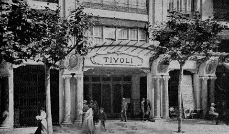 Teatro Tívoli – Teatre Tívoli -1917 - La Barcelona de antes