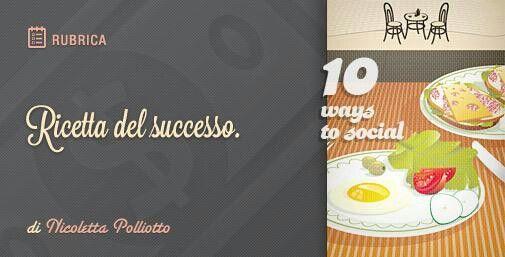 I 10 ingredienti del successo