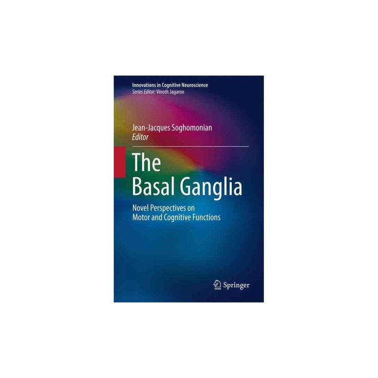 Basal Ganglia : Novel Perspectives on Motor and Cognitive Functions (Hardcover)