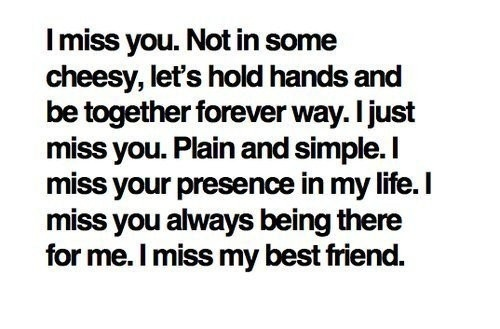 AwwLife, I Miss You, Best Friends, Quotes, Bestfriends, True, Truths, Imissyou, Feelings