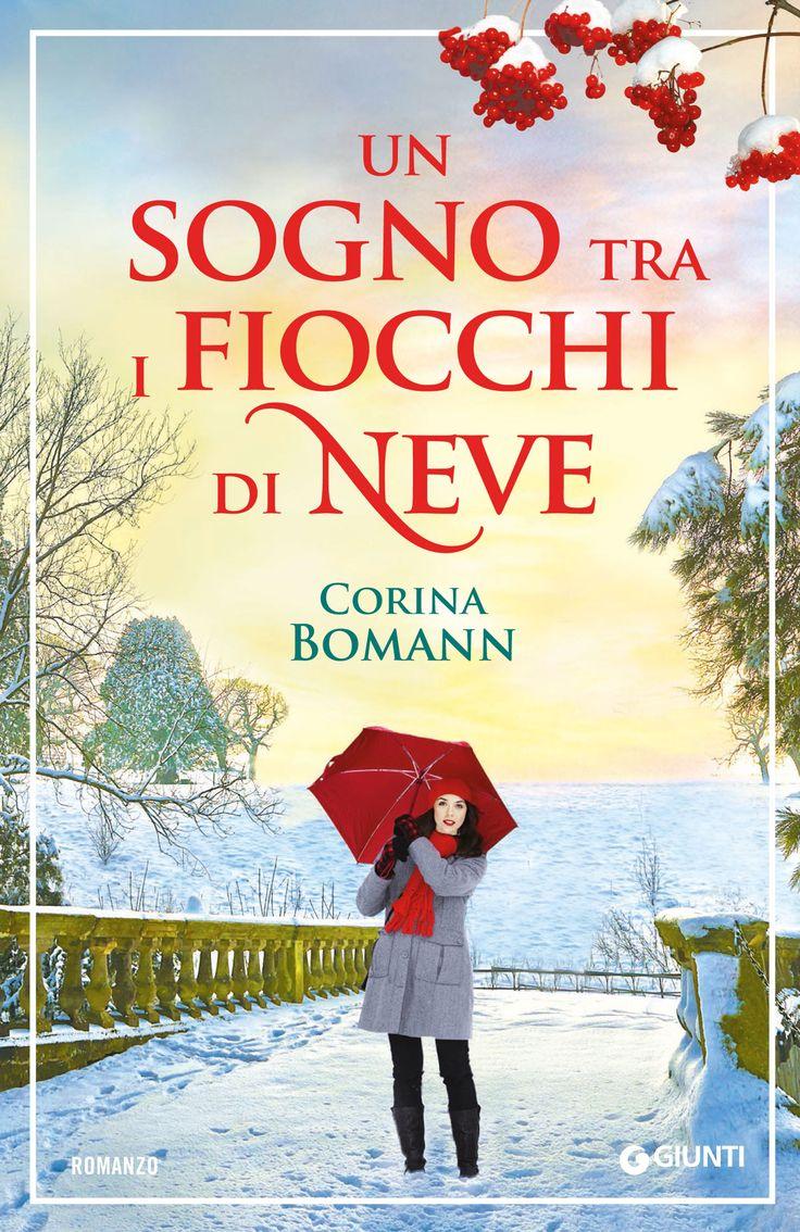 Un sogno tra i fiocchi di neve - Corina Bomann - Recensioni su Anobii