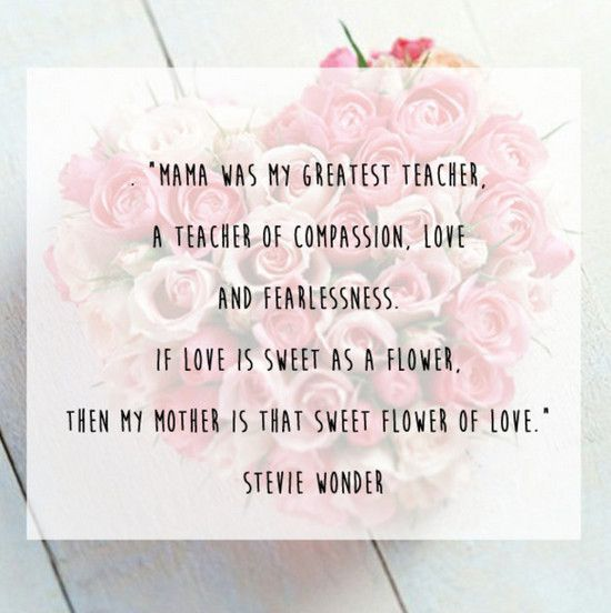 Stevie Wonder Quote - 50 Best Quotes About Motherhood
