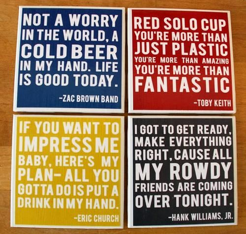 country quote coasters. for our bar!!