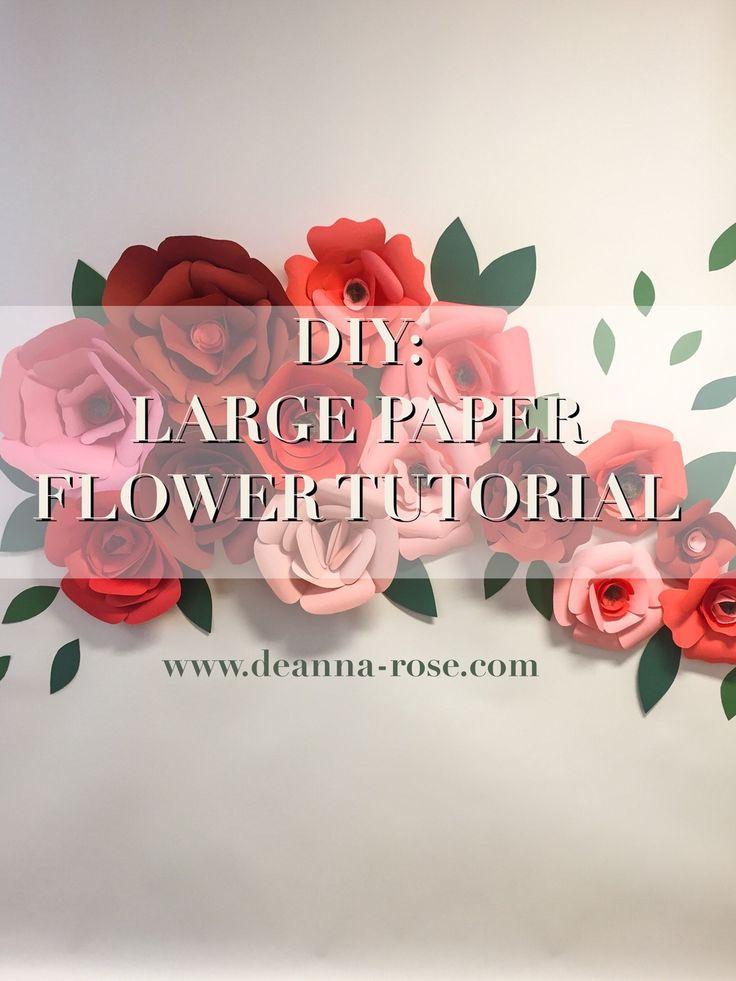 DIY Large Paper Flower Tutorial ||www.deanna-rose.com