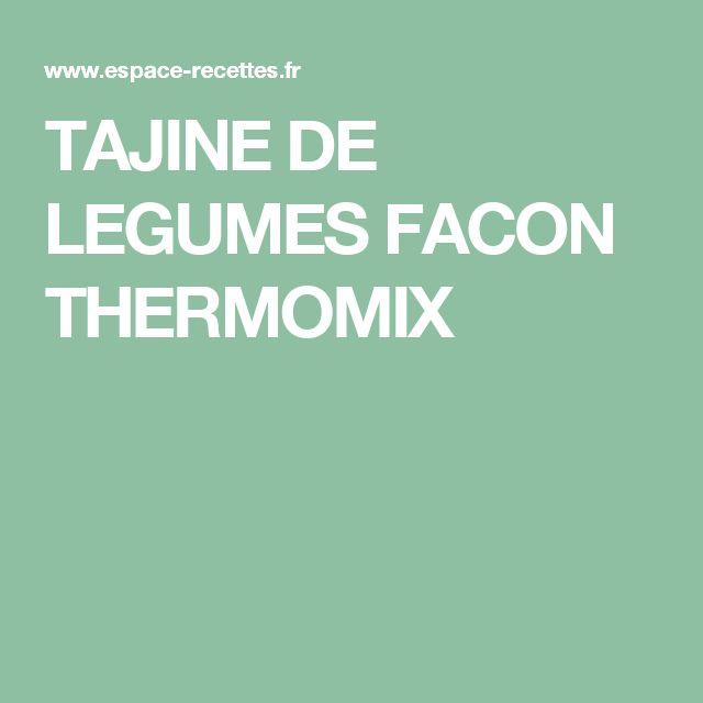 TAJINE DE LEGUMES FACON THERMOMIX