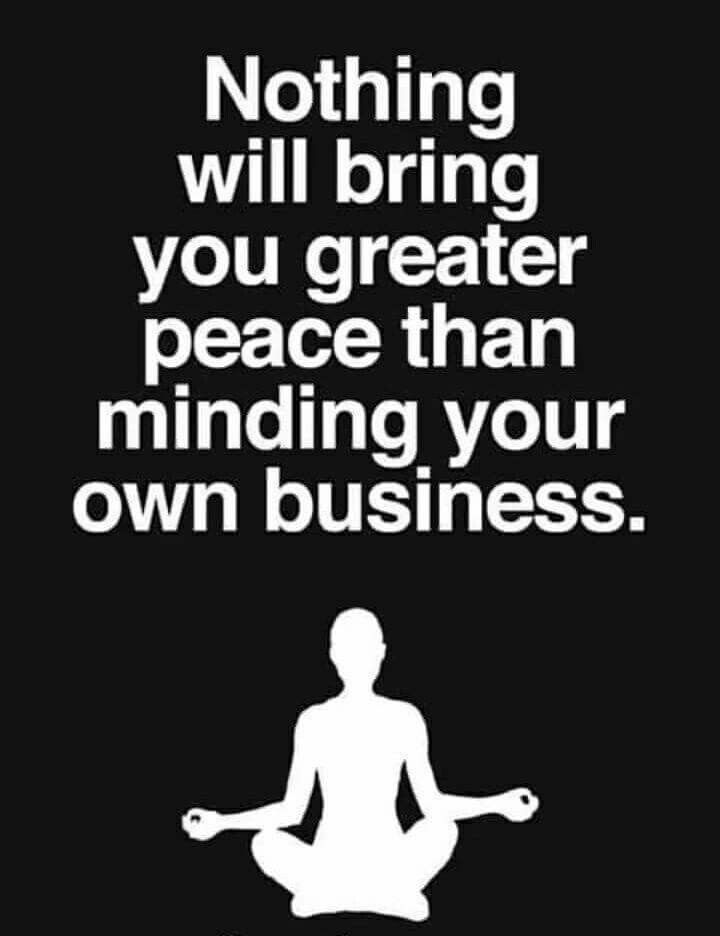 "In the meantime......those who wish to undermine you or compromise your life are doing so in your own circles, and you are oblivious because you've got ""greater peace"", minding your own business. ♠️"