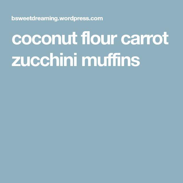 coconut flour carrot zucchini muffins