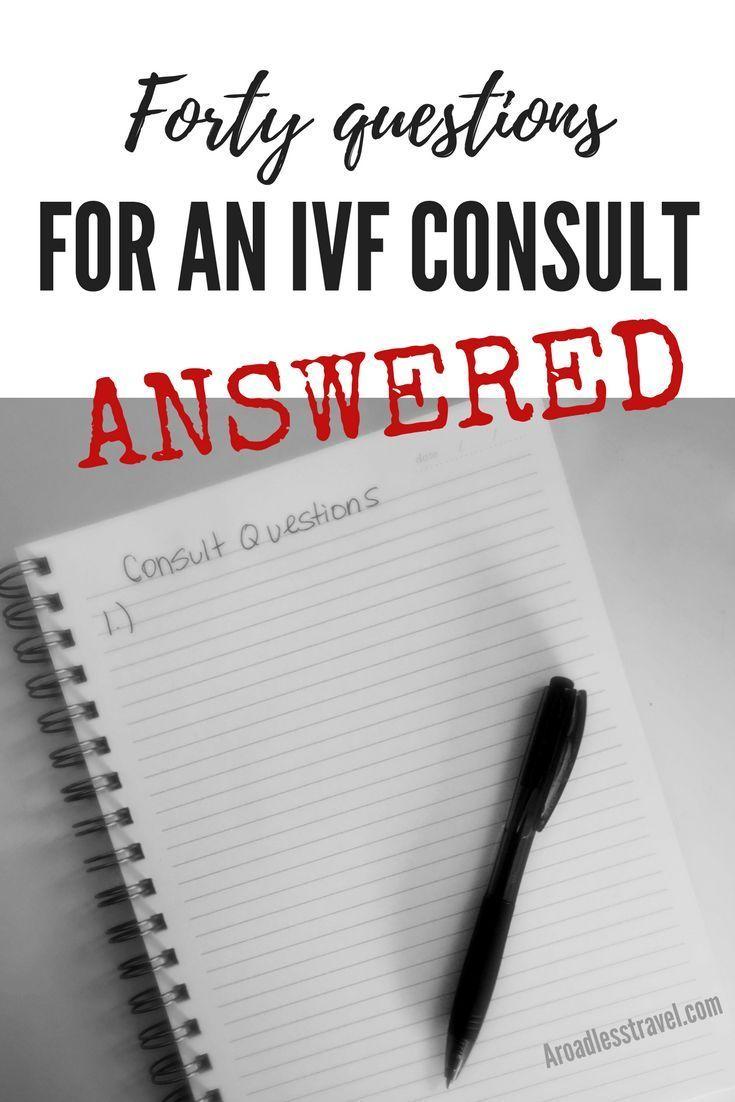 Quarante questions sur la FIV pour votre première consultation de FIV et réponses à ces questions …  – IVF