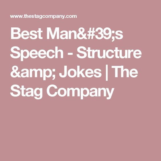Best Man's Speech - Structure & Jokes | The Stag Company